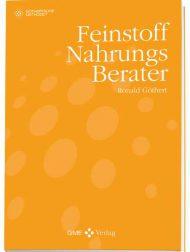 Buchtitel: Feinstoff Nahrungs berater, Ronald Göthert